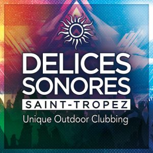 Delices Sonores N°4 W/ Kavinsky, The Supermen lovers & more @ La Citadelle - St Tropez - SAINT TROPEZ