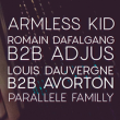 Soirée Increase the Groove w/ Armless Kid, Romain Dafalgang, Parallele