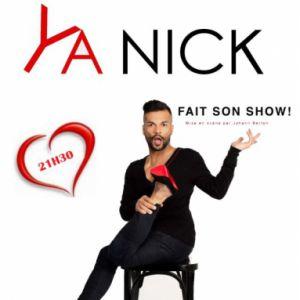 Ya Nick Fait Son Show