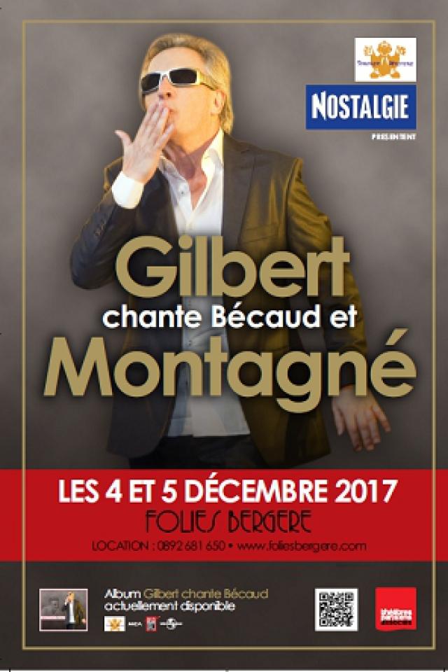GILBERT chante Bécaud et MONTAGNE @ Théâtre des Folies Bergère - Paris