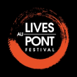 FESTIVAL LIVES AU PONT 2013 - PASS 2 SOIRS à Vers-Pont-du-Gard - Billets & Places