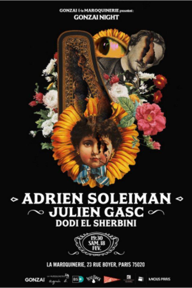 Concert GONZAI NIGHT : ADRIEN SOLEIMAN + JULIEN GASC + DODI EL SHERBINI à PARIS @ La Maroquinerie - Billets & Places