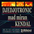Concert Boussole Party : DJEDJOTRONIC + MAD MIRAN + KENDAL à RAMONVILLE @ LE BIKINI - Billets & Places