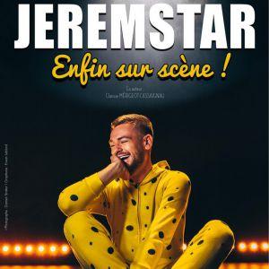 """Jeremstar """" Enfin Sur Scène ! """""""