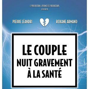 Le Couple Nuit Gravement A La Sante