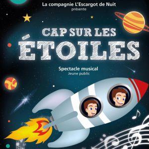 CAP SUR LES ETOILES avec La Cie l'Escargot de Nuit @ La Cave à Musique - MÂCON
