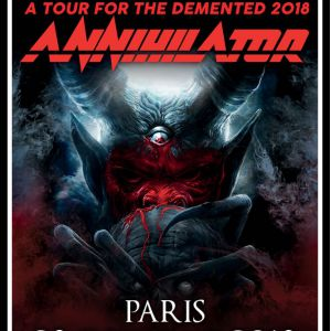 ANNIHILATOR - A Tour For The Demented 2018 @ Petit Bain - PARIS