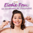 Spectacle ELODIE POUX
