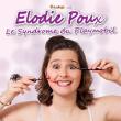 Spectacle ELODIE POUX à TINQUEUX @ LE K - KABARET CHAMPAGNE MUSIC HALL - Billets & Places