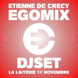 Etienne de Crécy EGOMIX dj set @ La Laiterie - Grande Salle - Strasbourg