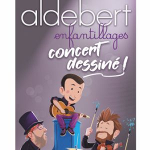 Aldebert « Enfantillages, Concert Dessiné »
