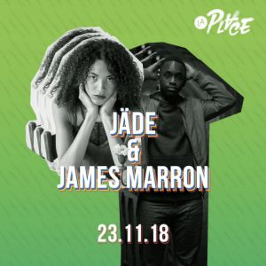 Jäde + James MARRON  @ La Place - PARIS
