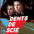 DENTS DE SCIE - avant-première à Paris @ La Gaîté Lyrique - Billets & Places