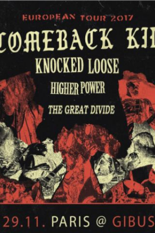 Concert Comeback Kid / Knocked Loose / Higher Power + The Great Divide