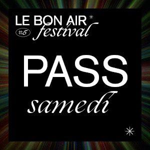 Festival Le Bon Air # Samedi