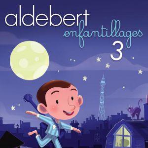 """ALDEBERT """"ENFANTILLAGES 3"""" @ MICROPOLIS - BESANÇON"""