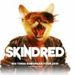 Concert SKINDRED + GUEST à TOULOUSE @ LE METRONUM - Billets & Places