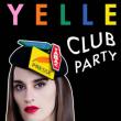 Concert YELLE CLUB PARTY - 17 JANVIER à PARIS @ Badaboum - Billets & Places