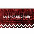 """Carte BD-CONCERT """"LA SAGA DE GRIMR"""" par l'Ensemble Drift à Salon de Provence @ Café-Musiques PORTAIL COUCOU - Billets & Places"""