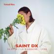 Concert SAINT DX à Lyon @ La Marquise (Péniche) - Billets & Places