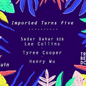 Imported turns 5 : Sabar Bahar b2b Lee Colins, Tyree Cooper... @ Le Trabendo - Paris