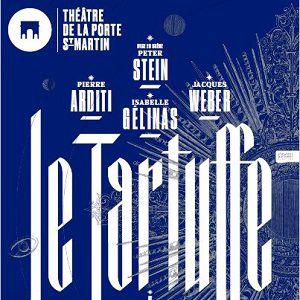 LE TARTUFFE @ Théatre de la Porte Saint-Martin - Paris