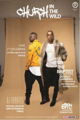Concert SIR THE BAPTIST & DONALD LAWRENCE à PARIS @ La Maroquinerie - Billets & Places