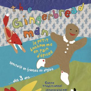 The Gingerbread Man - Le Petit Bonhomme En Pain D'épices