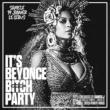 Soirée IT'S BEYONCE B**** PARTY à PARIS @ Gibus Club - Billets & Places