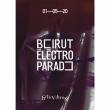Soirée BEIRUT ELECTRO PARADE