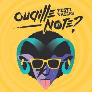 Festival Ouaille'note ? #7 Pass Samedi