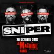 Concert SNIPER à Paris @ La Machine du Moulin Rouge - Billets & Places