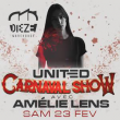 Soirée United Carnaval Show - Amelie Lens à MONTPELLIER @ DIEZE WAREHOUSE - Billets & Places