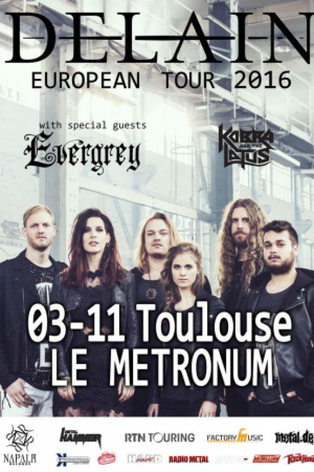 Concert DELAIN + Evergrey + Kobra & the Lotus à TOULOUSE @ LE METRONUM - Billets & Places