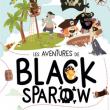 Théâtre LES AVENTURES DE BLACK SPAROW