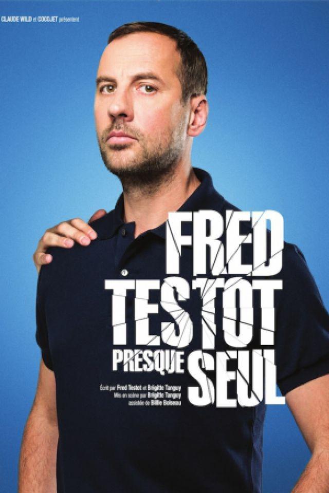 FRED TESTOT @ Espace Chaudeau - Ludres