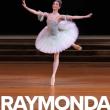 RAYMONDA - Ballet du Bolchoï - Le Relais