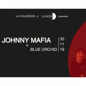 Johnny Mafia + Blue Orchid