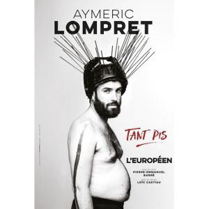 Aymeric Lompret Dans Tant Pis