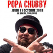 Concert POPA CHUBBY à RAMONVILLE @ LE BIKINI - Billets & Places