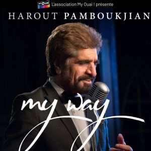 Harout PAMBOUKJIAN -  My Way France Tour @ LE SILO - MARSEILLE