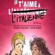 Théâtre JE T'AIME A L'ITALIENNE