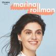 Spectacle MARINA ROLLMAN à Nantes @ Cité des Congrès - Auditorium 800 - Billets & Places