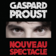 Spectacle GASPARD PROUST à TINQUEUX @ LE K - KABARET CHAMPAGNE MUSIC HALL - Billets & Places