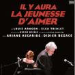 Théâtre IL Y AURA LA JEUNESSE D'AIMER