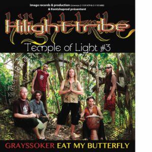 Temple Of Light #3 Avec Hilight Tribe / Grayssoker / Emb
