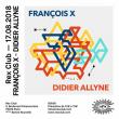 Soirée REX CLUB PRESENTE FRANÇOIS X & DIDIER ALLYNE