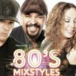 Concert MIXSTYLES 80'S  à DUNKERQUE