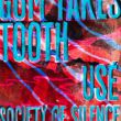Affiche Gum takes tooth + usé + society of silence