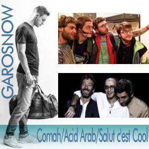 Concert GAROSNOW : COMAH // ACID ARAB // SALUT C'EST COOL à Pau @ ZENITH DE PAU - Billets & Places